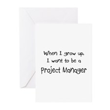 When I grow up I want to be a Project Manager Gree