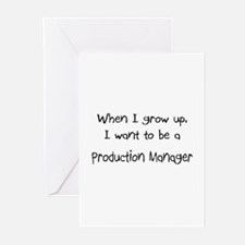 When I grow up I want to be a Production Manager G