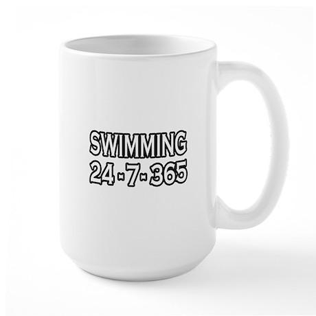 """""""Swimming 24-7-365"""" Large Mug"""