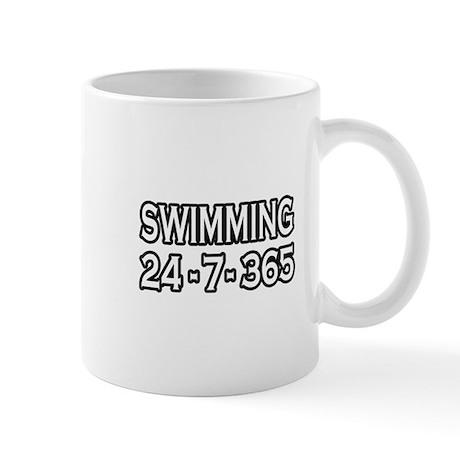 """Swimming 24-7-365"" Mug"