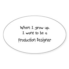 When I grow up I want to be a Production Designer