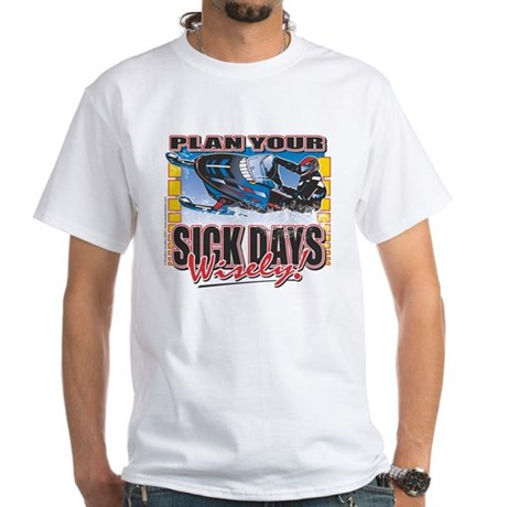 Plan your Sick Days Wisely, S White T-Shirt