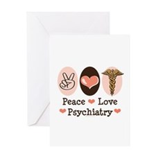 Peace Love Psychiatry Greeting Card