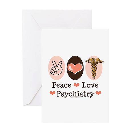 Peace Love Psychiatry Greeting Card