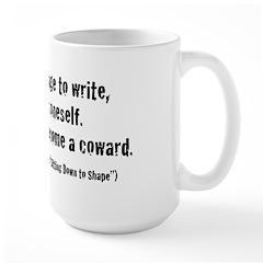 It Takes Courage Mug