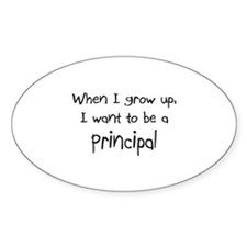 When I grow up I want to be a Principal Decal