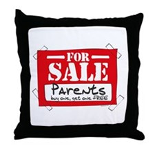 Parents For Sale Throw Pillow