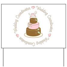 Sweet Wedding Coordinator Cake Yard Sign