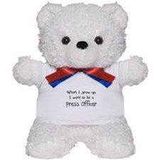When I grow up I want to be a Press Officer Teddy