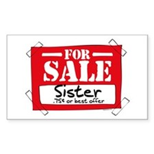 Sister For Sale Rectangle Decal
