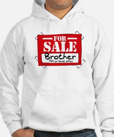 Brother For Sale Hoodie