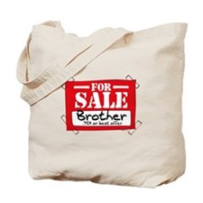 Brother For Sale Tote Bag