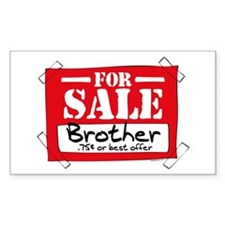 Brother For Sale Rectangle Decal
