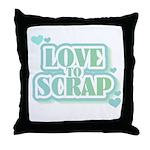 Love To Scrap Throw Pillow