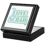 Love To Scrap Keepsake Box