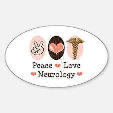 Peace Love Neurology Oval Decal