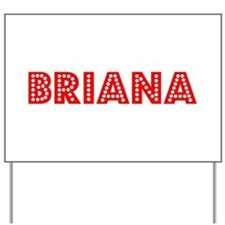 Retro Briana (Red) Yard Sign