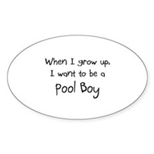 When I grow up I want to be a Pool Boy Sticker (Ov