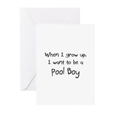 When I grow up I want to be a Pool Boy Greeting Ca
