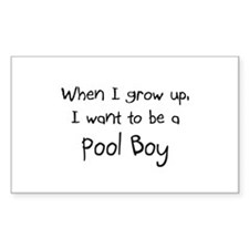 When I grow up I want to be a Pool Boy Sticker (Re