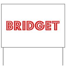 Retro Bridget (Red) Yard Sign