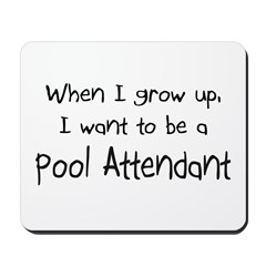 When I grow up I want to be a Pool Attendant Mouse