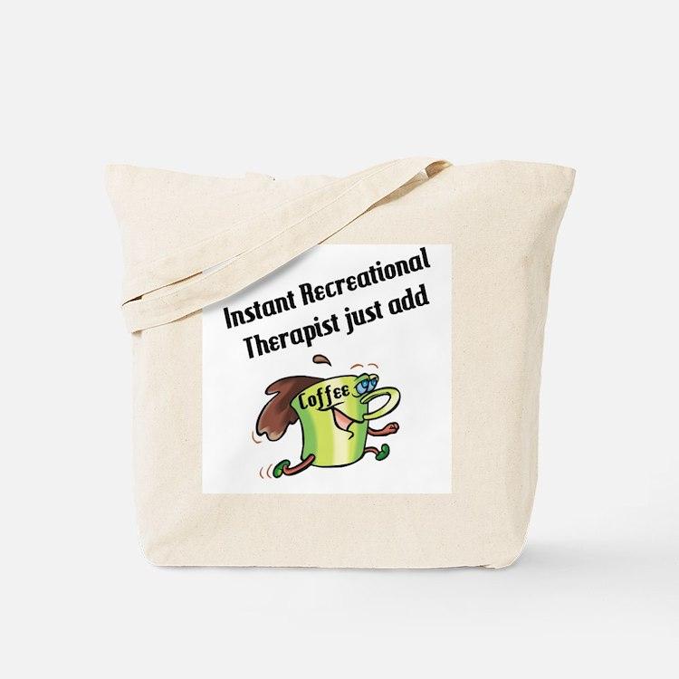 Recreational Therapist Tote Bag