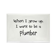 When I grow up I want to be a Plumber Rectangle Ma