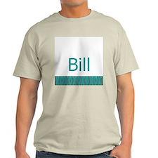 Bill - T-Shirt