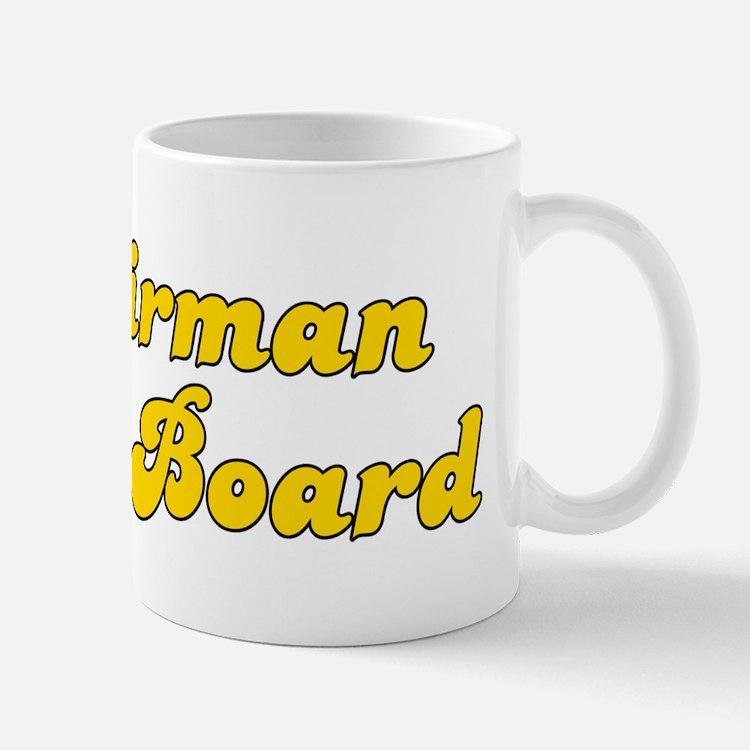 Retro Chairman of.. (Gold) Mug