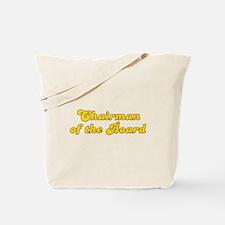 Retro Chairman of.. (Gold) Tote Bag