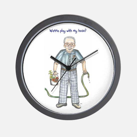 Wanna play with my hose? Dirty old man Wall Clock