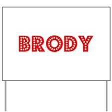 Retro Brody (Red) Yard Sign