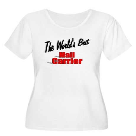 """The World's Best Mail Carrier"" Women's Plus Size"