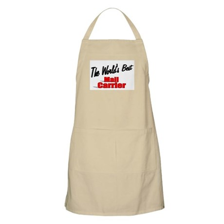 """""""The World's Best Mail Carrier"""" BBQ Apron"""