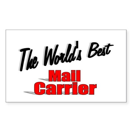 """""""The World's Best Mail Carrier"""" Sticker (Rectangle"""