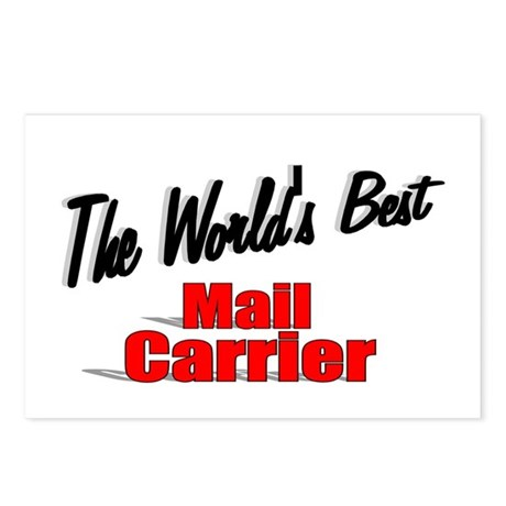 """""""The World's Best Mail Carrier"""" Postcards (Package"""