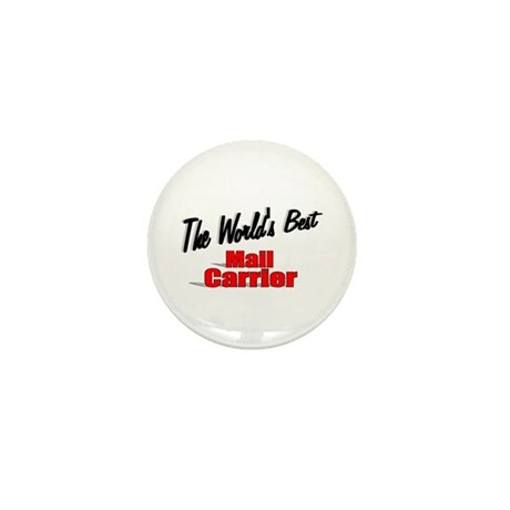 """The World's Best Mail Carrier"" Mini Button (100 p"