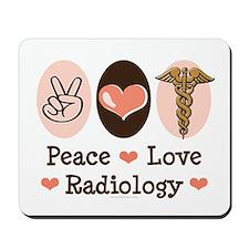 Peace Love Radiology Mousepad
