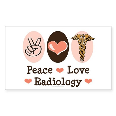 Peace Love Radiology Rectangle Sticker