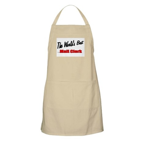 """The World's Best Mail Clerk"" BBQ Apron"