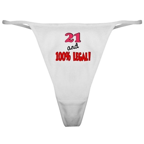 21 and 100% legal Classic Thong