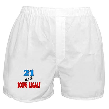 21 and 100% legal Boxer Shorts