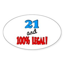 21 and 100% legal Oval Decal