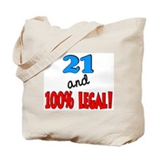 21 and 100% legal Tote Bag