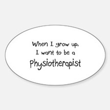 When I grow up I want to be a Physiotherapist Stic