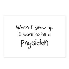 When I grow up I want to be a Physician Postcards