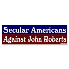 Secular Against John Roberts Bumper Sticker
