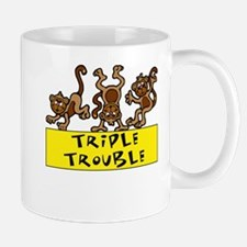TRIPLE TROUBLE Mug
