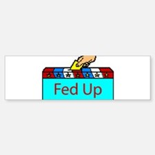 Ballot Fed Up Bumper Bumper Bumper Sticker